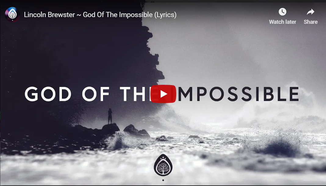 Lord I come with newfound faith The God of the impossible lyrics