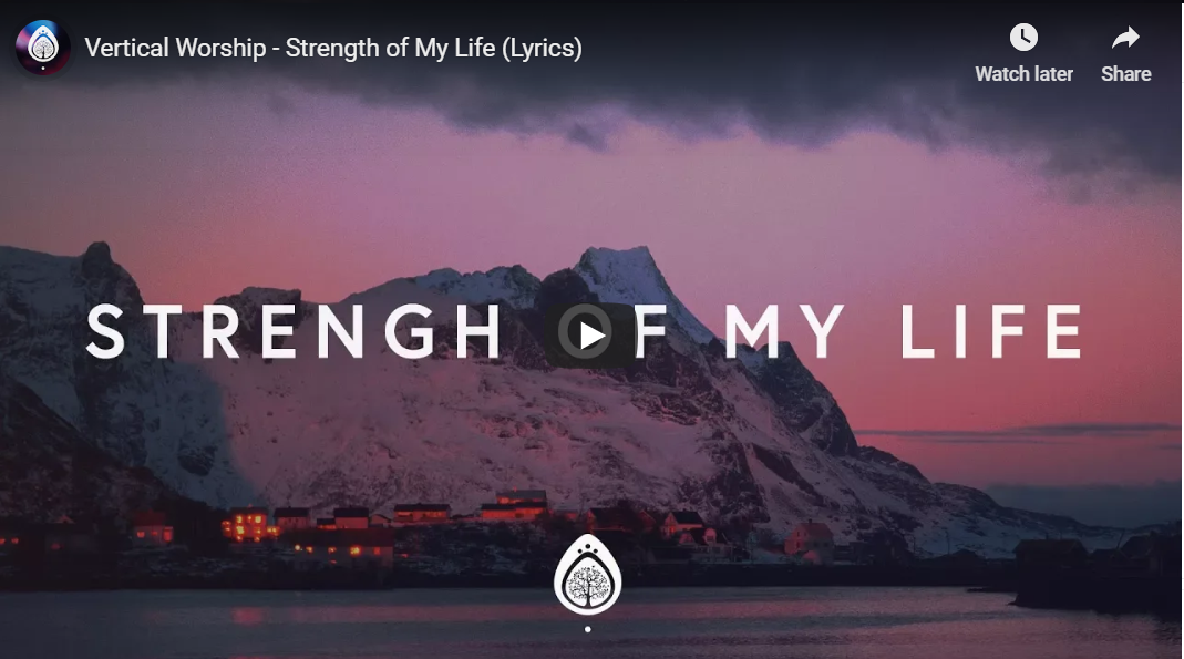 You are the strength of my life lyrics