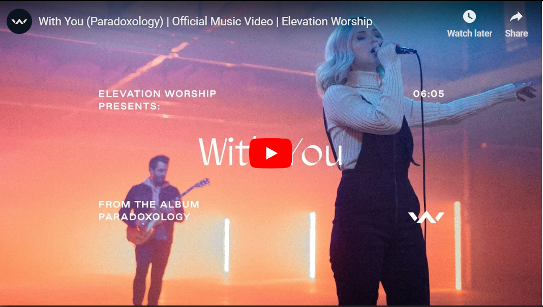 "Elevation Worship performing their single ""With You"" from their album ""Paradoxology""."