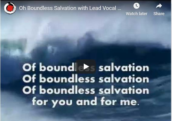 O BOUNDLESS salvation song lyrics
