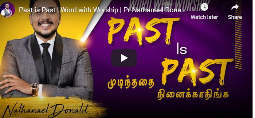Past is Past | Word with Worship | Pr-Nathanael Donald | Tamil Christian Worship Songs