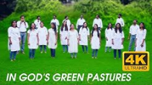 In God's green pastures feeding by His cool waters lie